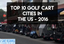 Top 10 Golf Cart Cities for 2016