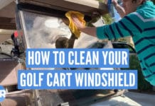 How to clean your golf cart windshield